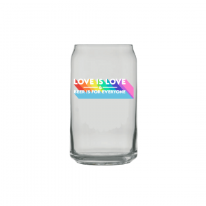 Love is Love and Beer is for Everyone Glassware
